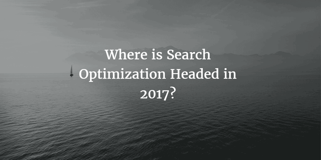 Search Engine Optimization In 2017