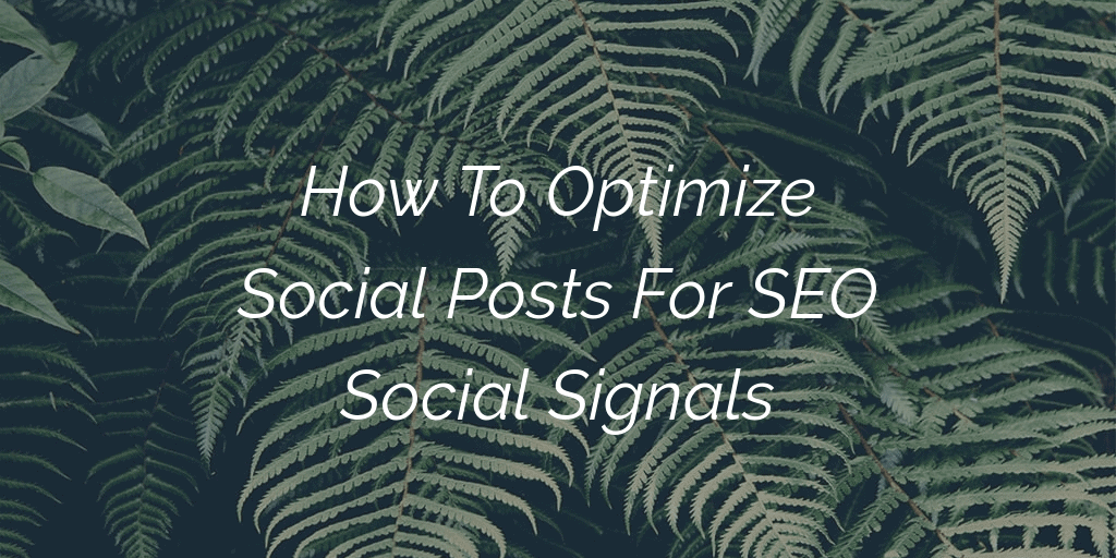 Optimize Social Posts For SEO